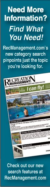 Recreation Management Magazine - Check out our new search features at RecManagement.com