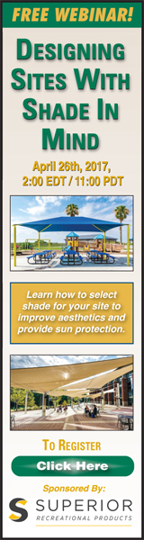 Free Webinar! Designing Sites With Shade in Mind - Sponsored by Superior Recreational Products
